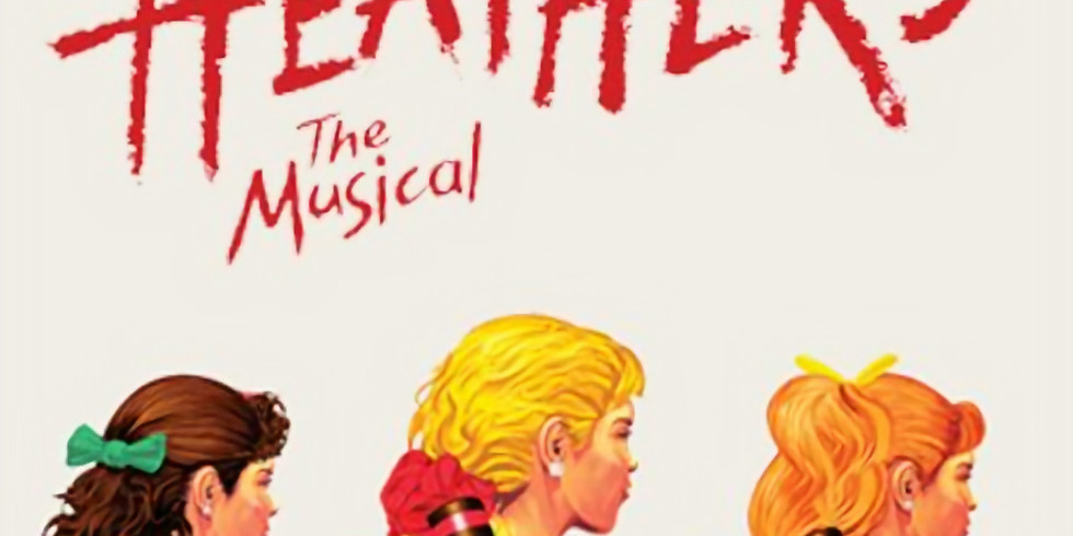 HEATHERS (SOLD OUT)