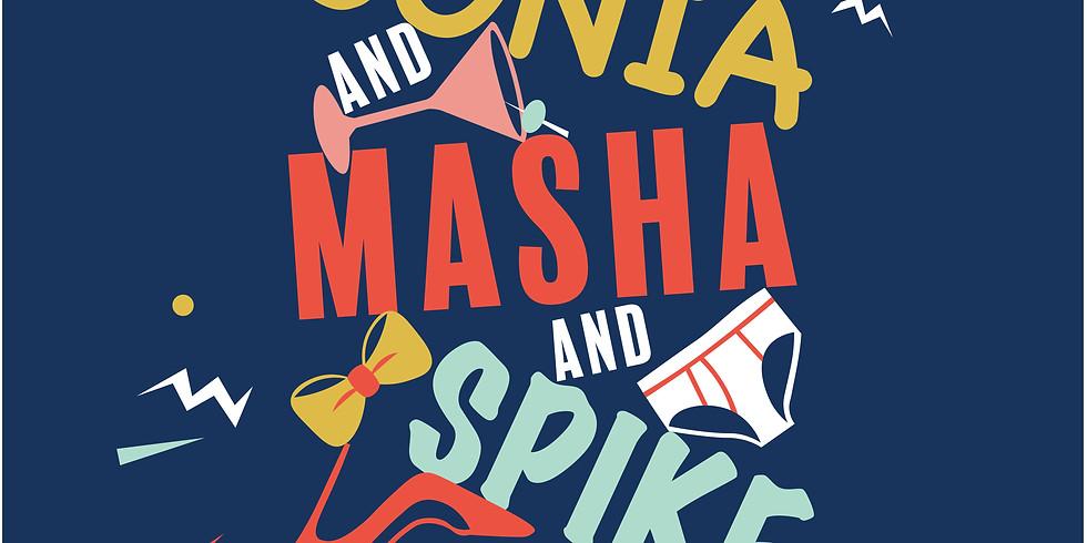 Vonya & Sonia & Masha & Spike
