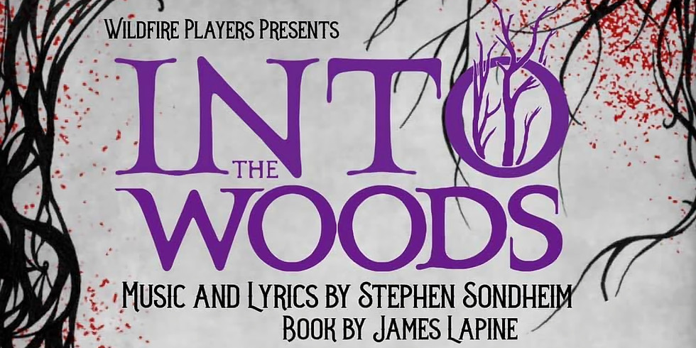 INTO THE WOODS  (SOLD OUT)