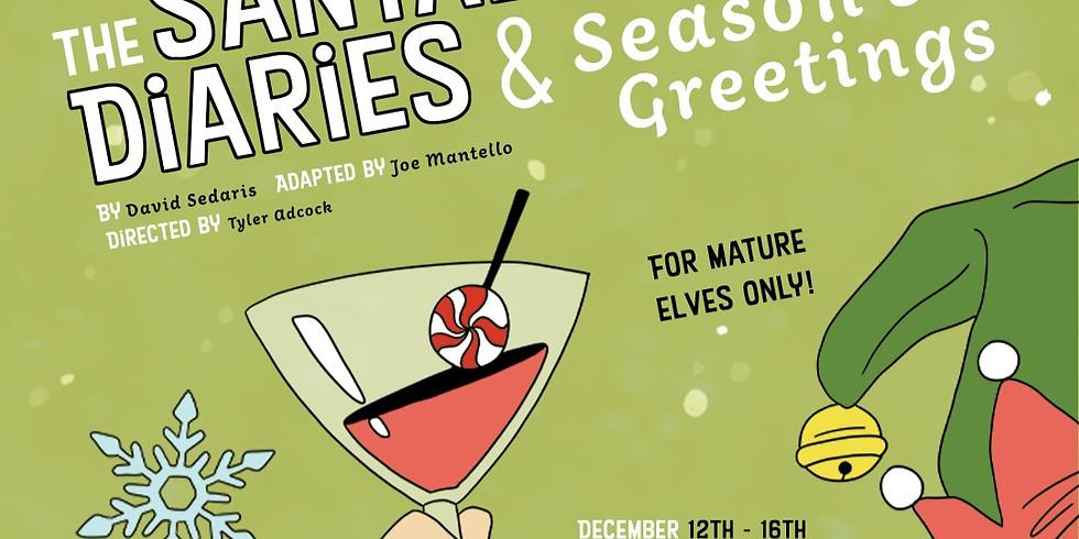 SANTALAND DIARIES/SEASON'S GREETINGS on Friday Dec 13 at 7pm