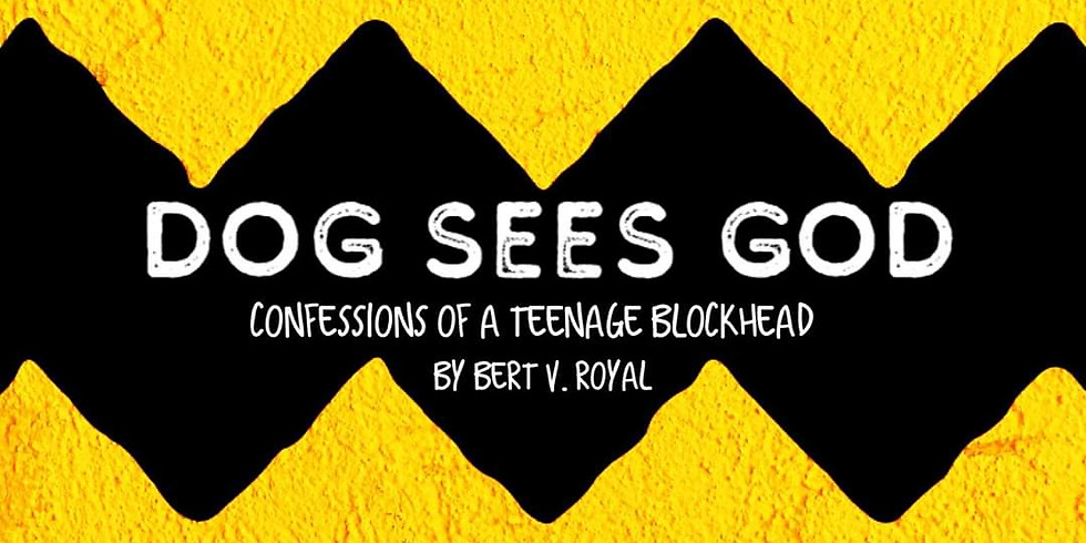 SOLD OUT/DOG SEES GOD (Friday, July 24 at 7pm)