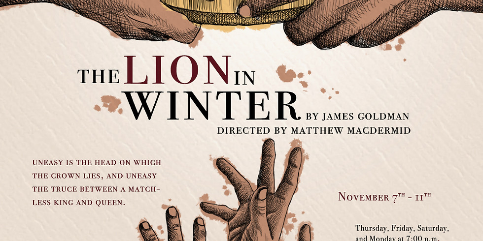 THE LION IN WINTER on Thursday, November 7 at 7pm