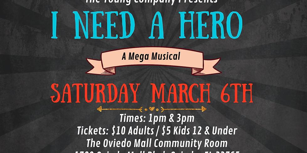 I Need A Hero (1pm Show)