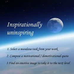 Inspirationally Uninspiring