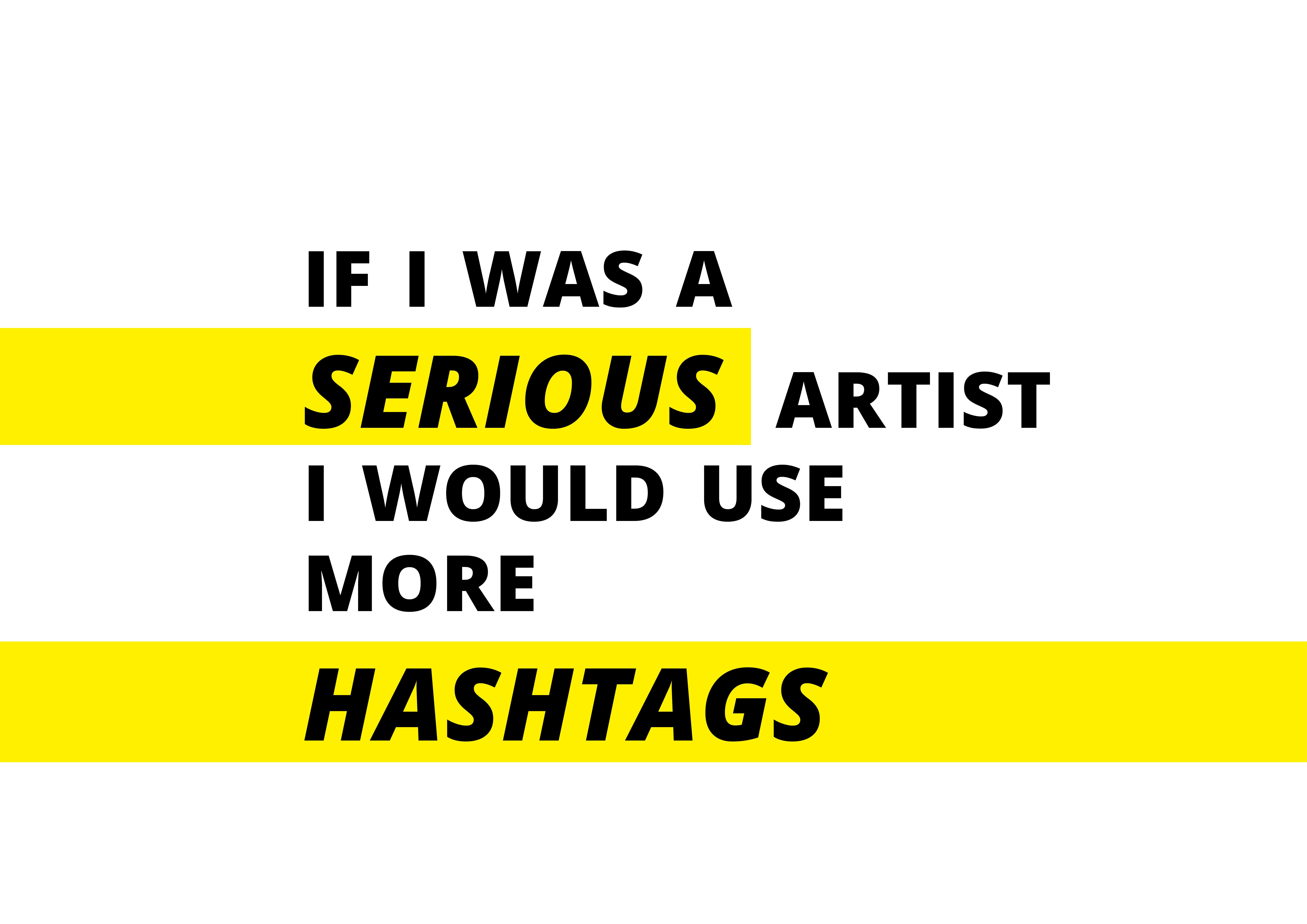 #seriousartist