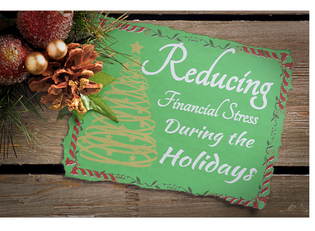 Reducing Financial Stress During the Holidays