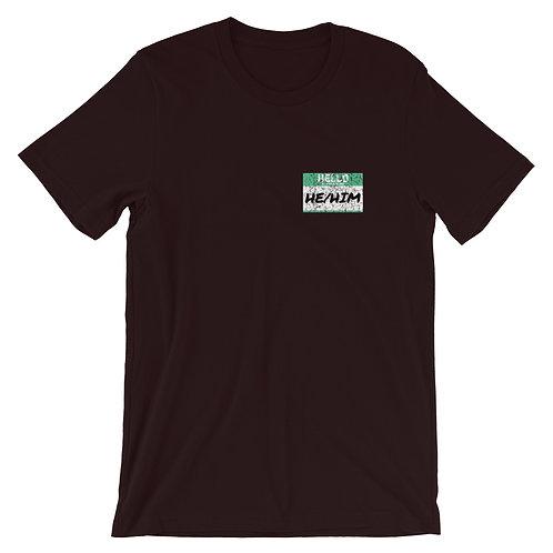 He/Him Pronouns Short-Sleeve Gender Inclusive T-Shirt
