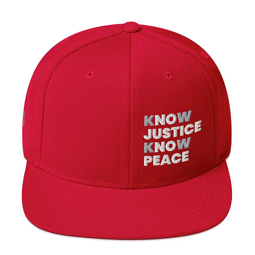Know Justice, Know Peace Snapback Hat