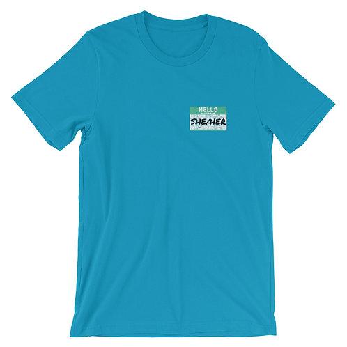 She/Her Pronouns Short-Sleeve Gender Inclusive T-Shirt