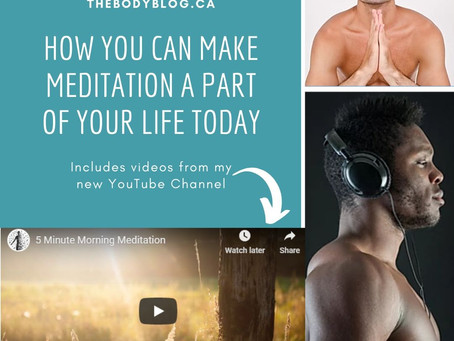 How You Can Make Meditation a Part of Your Life Today (includes Videos)