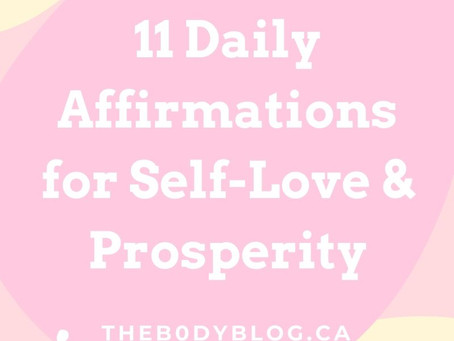 11 Daily Affirmations for Self-Love and Prosperity.