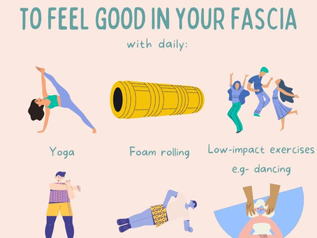 Practical Ways to Feel Good in Your Fascia