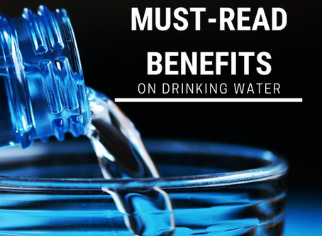 4 Must-Read Benefits on Drinking Water