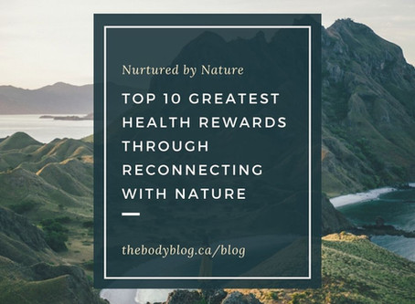 Top 10 Greatest Health Rewards Through Reconnecting with Nature