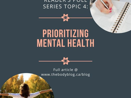Reader's Poll Series Topic 4: Prioritizing Mental Health