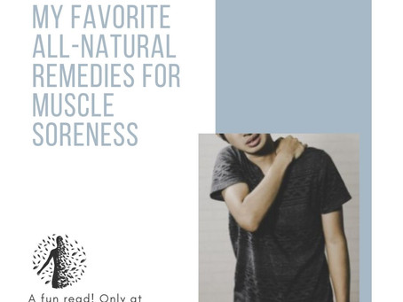 My Favorite All-Natural Remedies for Muscle Soreness