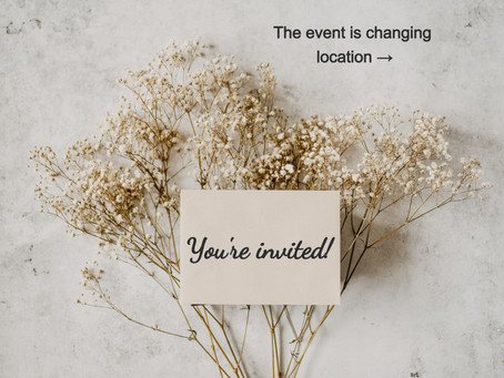 The event is changing location: