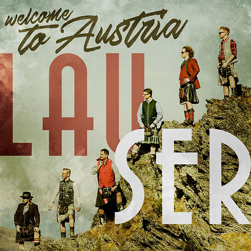 Welcome to Austria - Die Lauser