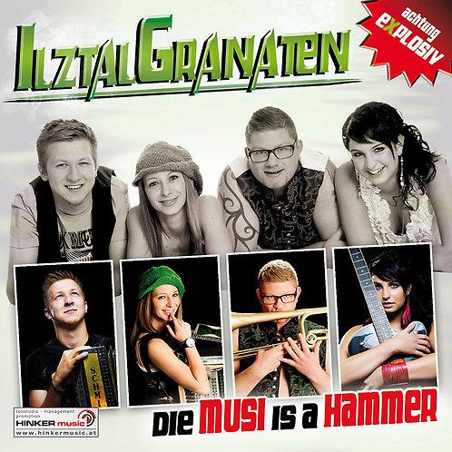 Die Musi is a Hammer