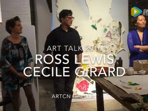 ARTCN TALKS WITH ARTISTS ROSS LEWIS AND CECILE GIRARD