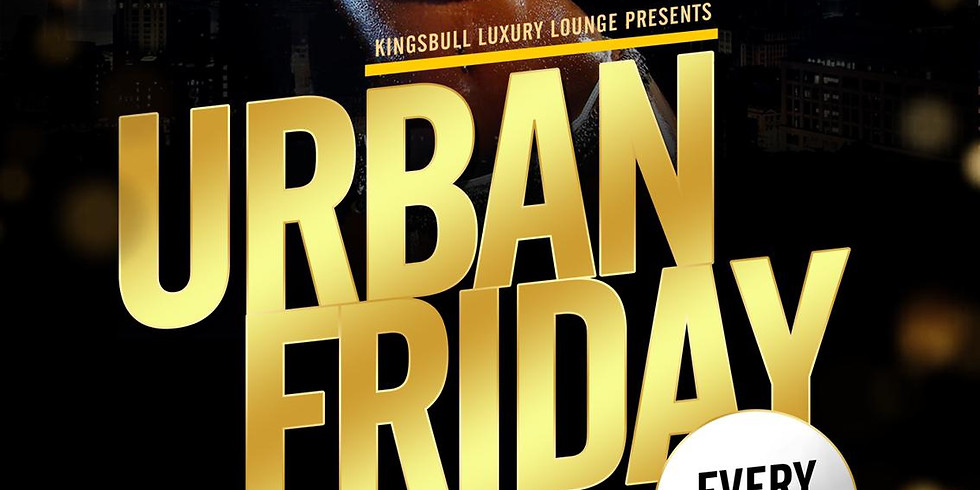 Early Bird - Urban Friday (£5)