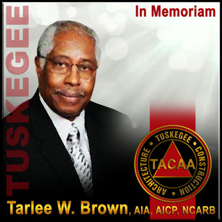 In Loving Memory of Alumnus Tarlee W. Brown, AIA, AICP, NCARB