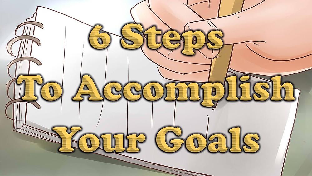 Mario Cottman   6 Steps To Accomplish Your Goals