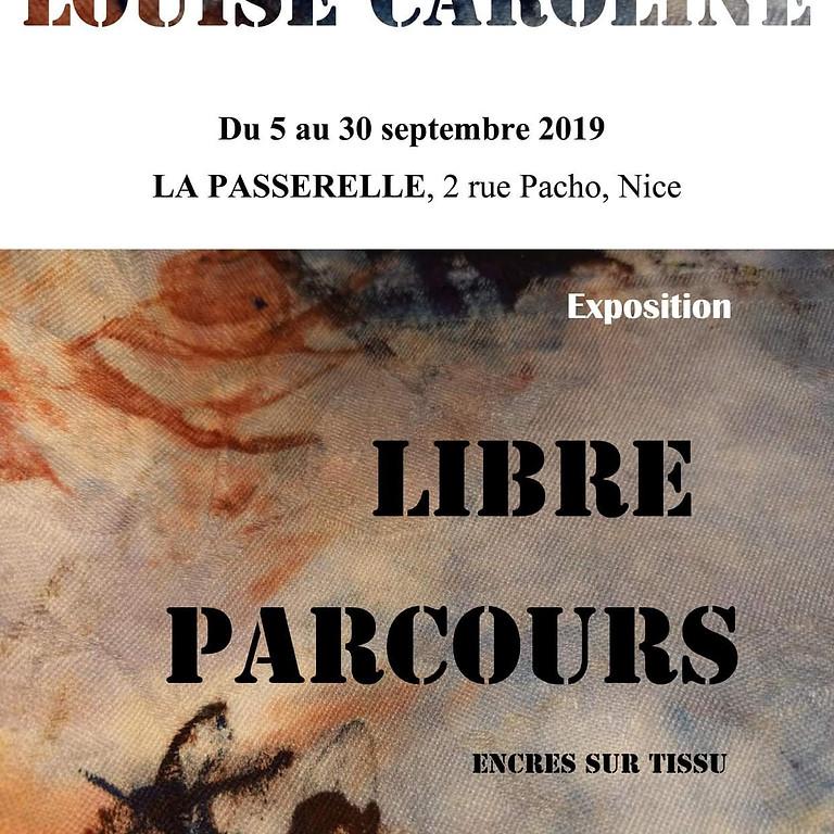 """""""Libre parcours"""""""