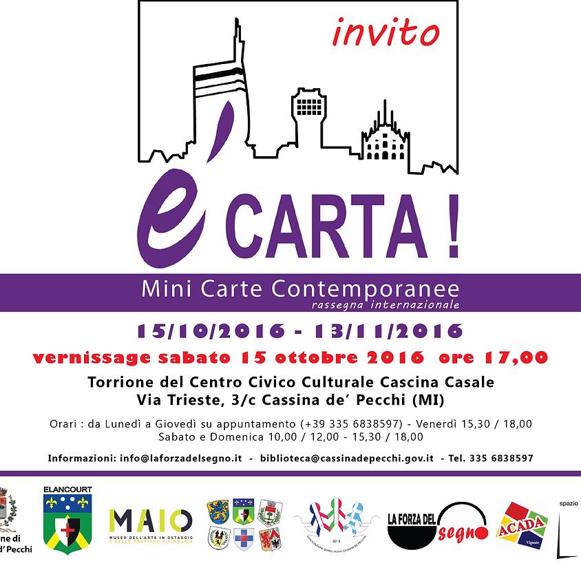 e' CARTA !,  Rassegna Internazionale,  Cassina de' Pecchi (MI)