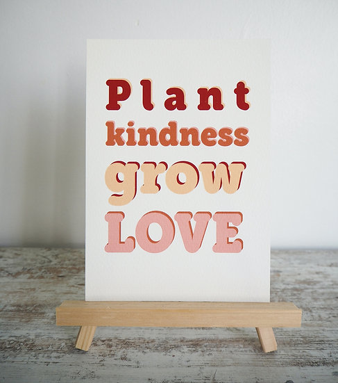 Plant Kindness print A5 on natural white card