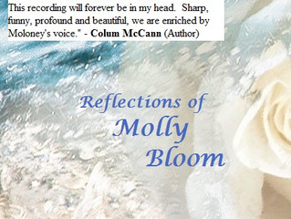 Colum McCann, RAVES about Reflections of Molly Bloom & Aedín Moloney's performance