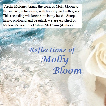 Colum McCann's review of Reflections of Molly Bloom & Aedín Moloney
