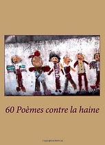 22) 60 poèmes contre la haine, 2014