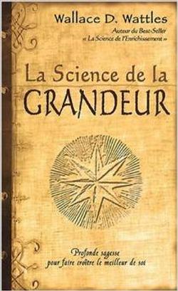 LA SCIENCE DE LA GRANDEUR