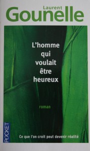 L'HOMME QUI VOULAIT ETRE HEUREUX