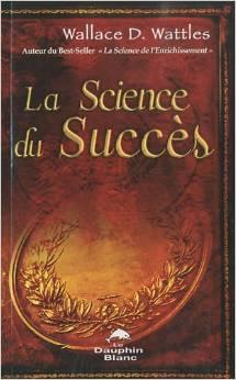 LA SCIENCE DU SUCCES