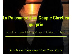 La Puissance D'un Couple Chrétien Qui Prie Ensemble!