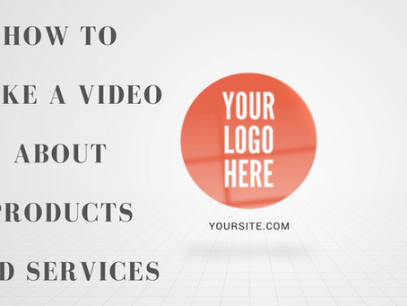 How to Quickly Produce a Product or Service Video