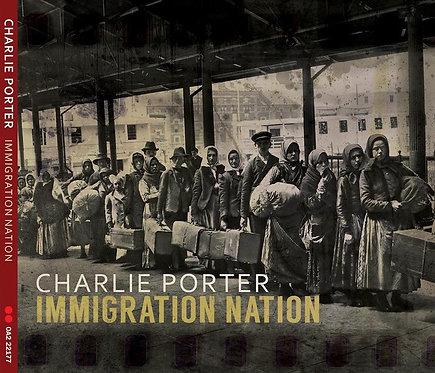 Immigration Nation Album Digital Download