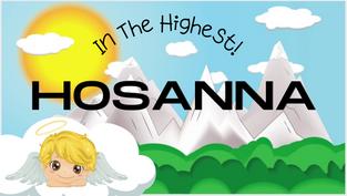 SONG   Hosanna In The Highest