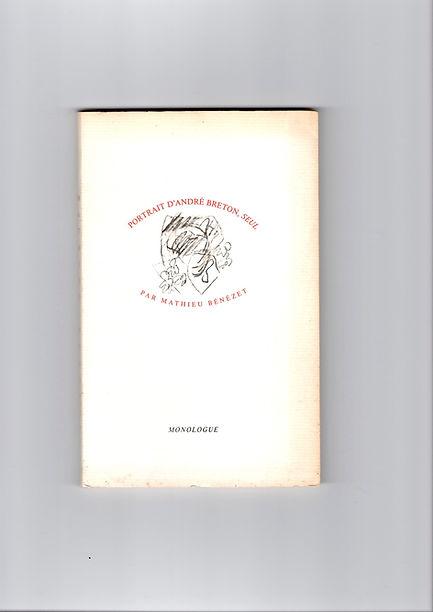 Couverture de l'édition originale de Portrait d'André Breton, seul de Mathieu Bénézet, paru en 1989 aux éditions Monologue.