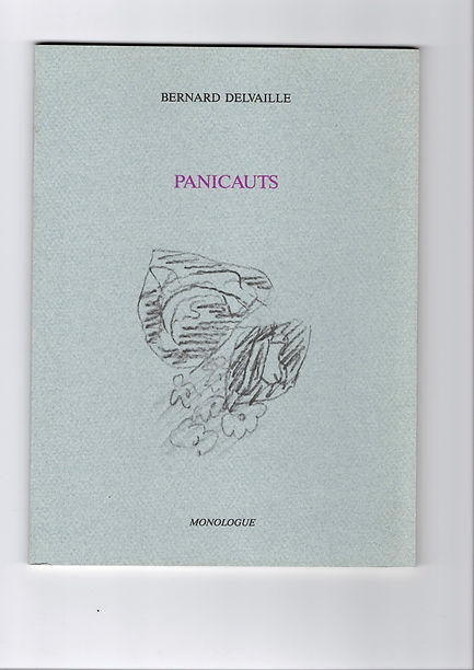 Couverture de Panicauts de Bernard Delvaille, paru en 1989 aux éditins Monologue