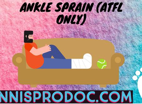 Ankle Sprain (ATFL Only)