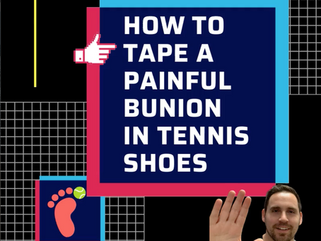 Taping: Painful bunion