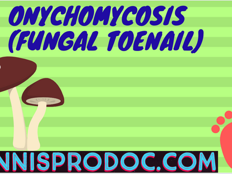 Onychomycosis ( Fungal Toenail)