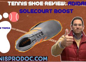 Shoe Review: adidas SoleCourt Boost