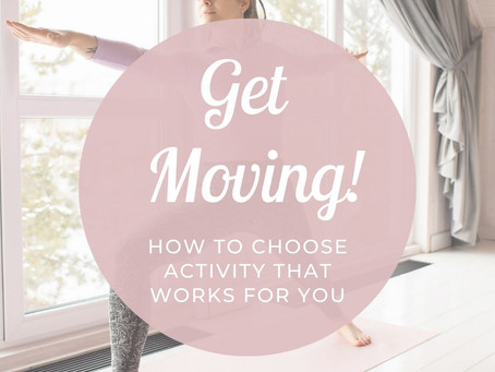 Get Moving: Choose An Activity That Works For You