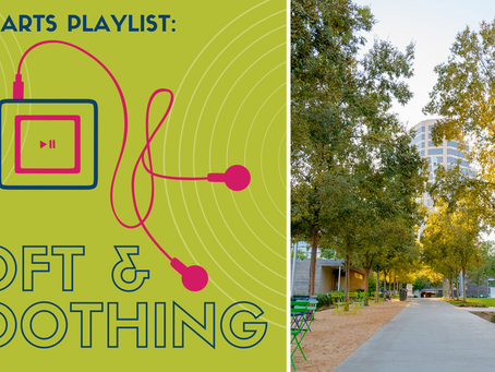 Park Arts Playlist: Soft & Soothing