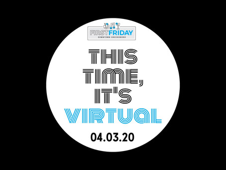 First Friday Goes Virtual