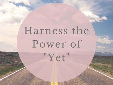 "Harness The Power Of ""Yet"" With Help From Cheri Timmons"